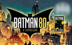 """""""Batman 80 – A exposição"""" já está com pré-venda de ingressos aberta"""